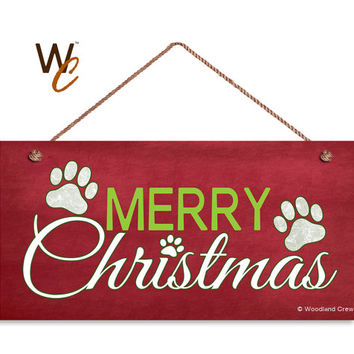 "Merry Christmas Sign, Paw Prints, Holiday Sign, Pet's Christmas, Dog Prints, 5"" x 10"" Sign, Great Pet Gift, Christmas Sign, Made To Order"