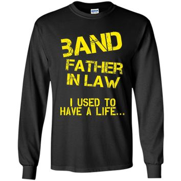 Funny Band Father In Law T Shirt Fathers Day Birthday Gift