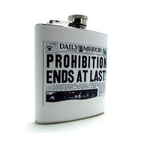 Vintage Newspaper Prohibition Ends Flask 6 or 8 oz