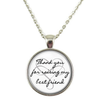 Thank You for Raising My Best Friend Quote Chain Pendant Necklace Jewelry Keychain Key Ring