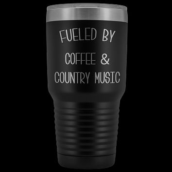 Fueled By Coffee & Country Music Tumbler Insulated Travel Coffee Cup Cute Country Western Fan Gift Nashville Mug BPA Free