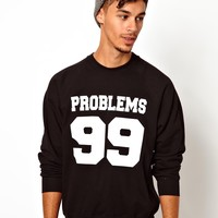 Reclaimed Vintage Sweatshirt With Problems Print