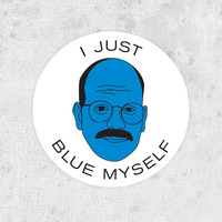 "Tobias Funke Sticker - ""I'm afraid I just blue myself"" Arrested Development - David Cross Fünke"