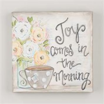 """Joy Comes in the Morning"" Canvas"