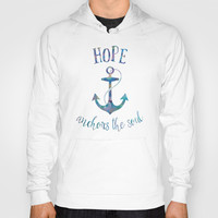Hope Anchors the Soul Hoody by Noonday Design