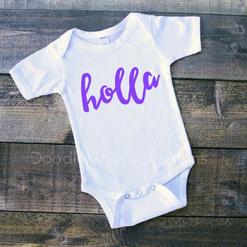 Holla, hey girl, whats up, how are you, slang, infant bodysuit, baby shower gift, pregnancy announcement, funny baby, newborn, infant