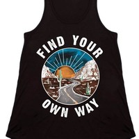 Find Your Own Way Graphic Tank ~ Black