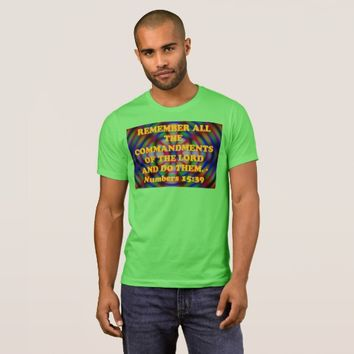 Bible verse from Numbers 15:39. T-Shirt