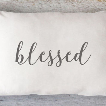 Blessed Lumbar Pillow Cover - Farmhouse Decor, Fall Pillow, Thanksgiving Pillow, Farmhouse Pillow, 12 x 16, 12 x 18, 12 x 20