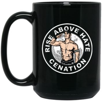 Rise above hate (John) cenation - Cena T-Shirt-01 BM15OZ 15 oz. Black Mug