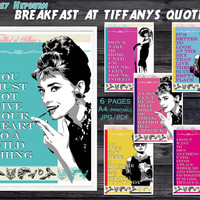 Breakfast at Tiffanys party quotes, Audrey Hepburn printable quotes, Breakfast at Tiffanys party, decorations, poster, cards,invitations,art