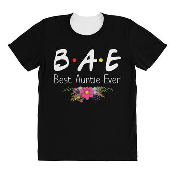 Bae Best Auntie Ever Friends Tv Show Parody All Over Women's T-shirt