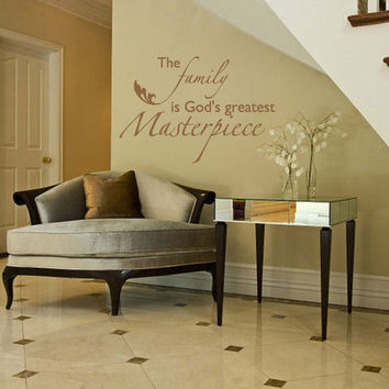 Family Wall Quote Decal Decor For Family Room Den Living Room - Family Is God's Greatest Masterpiece Vinyl Wall Art 22H x 32W FQ003