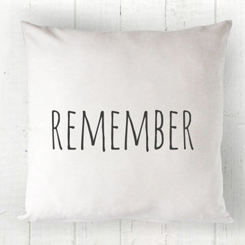 Remember Pillow Cover - Farmhouse Decor, Fall Pillow, Christmas Pillow, Farmhouse Pillow, Memories Pillow, 16 x 16, 18 x 18, 20 x 20
