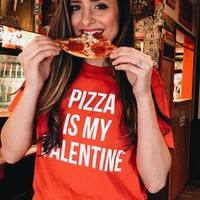 Pizza Is My Valentine Tee