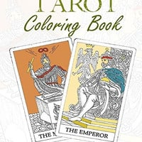 Tarot Coloring Book: An Adult Coloring Book Featuring Artwork From The Tarot Deck
