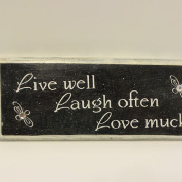 Live well laugh often love much signs from kdb crafts kdb for Home decor quotes signs
