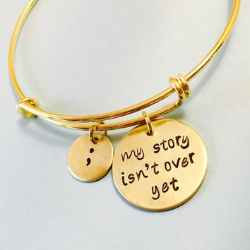 My Story Isn't Over Yet Bracelet, Semicolon Bracelet, Gold Bracelet, Semicolon Jewelry, Adjustable Bracelet