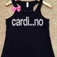Cardi...no - Ruffles with Love - RWL - Workout Tank - Fitness Tank - Graphic Tee - Funny Tank - Cardio