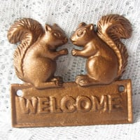Cast  Iron Squirrel Welcome Sign - Plaque Painted  in Hammered Copper