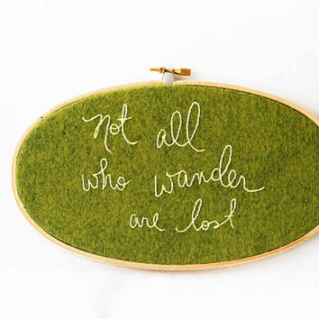 Olive green embroidery hoop / not all who wander are lost / rustic home decor / outdoor inspired art / hoop art quote