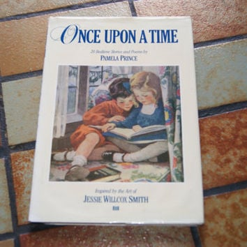 ONCE Upon A TIME Hardback Book With Dust Jacket By Pamela Prince Designed By Christina Donna Based On The Art Of Jessie Wilcox Smith 1988