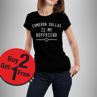 CAMERON DALLAS is my boyfriend T-shirt Magcon Boys shirt Fashion Hipster tshirt