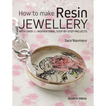 Search Press Books-How To Make Resin Jewellery