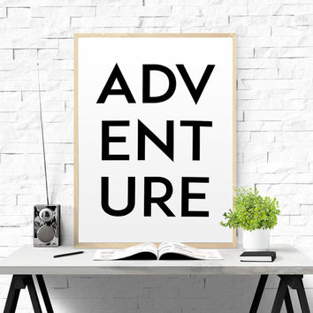 Outdoor Lover Print poster typography poster wall art words inspirational adventure is out there Adventure Quote Travel Poster TYPOGRAPHY