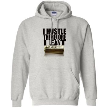 I Hustle Therefore I Eat Men's Pullover Hoodie 8 oz.