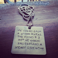 Hand Stamped Aluminum Square with Quote From Miranda Lambert Song Heart Like Mine