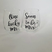 Soon To Be Mrs. And One Lucky Mr Wine Glass Set, His And Her Wine Glass Set,  Future Mrs Wine Glass