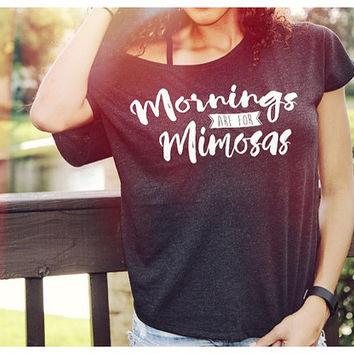 Mornings Are For Mimosas, Funny Graphic Tee, Shirts With Sayings, Gift For Her, Mimosa, Yoga Top, Funny Graphic Tee, Gym Top