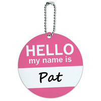 Pat Hello My Name Is Round ID Card Luggage Tag