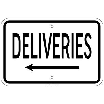 """Heavy Gauge Deliveries with left arrow Sign 12"""" x 18"""" Aluminum Signs Retail Store"""