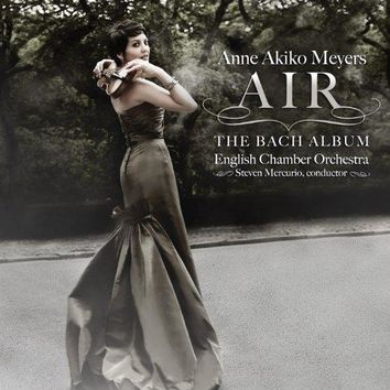 Anne Akiko Meyers - Air: The Bach Album