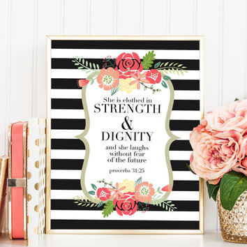 Printable art instant download wall art proverbs 31:25 floral stripes