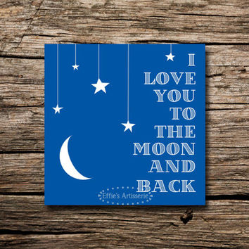 Nursery art print- I love you to the moon and back- Digital print, wall art, printable poster- Instant Download