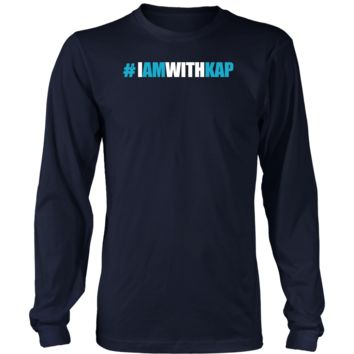 Funny Shirt Hashtag I'm With Kap T Shirt #IMWITHKAP District Long Sleeve, Best Gift for birthday, halloween, christmas Shirt