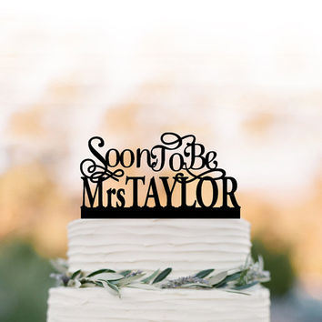 personalized Bridal Shower cake topper, party Cake decor, Soon to be cake topper, unique cake topper for wedding,  engagement party