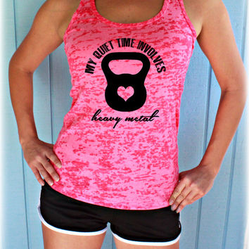Burnout Workout Tank Top. Fitness Shirt. My Quiet Time Involves a22a5273e6