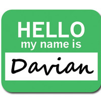 Davian Hello My Name Is Mouse Pad
