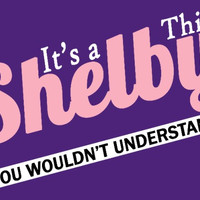 It's a Shelby Thing