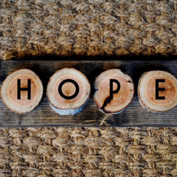 HOPE // Inspirational Quote Wooden Sign