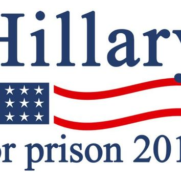 Hillary For Prison 2016 Bumper Sticker