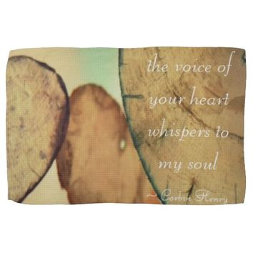 The Voice Of Your Heart Whispers To My Soul Kitchen Towel