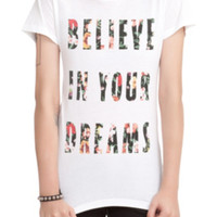 Believe In Your Dreams Girls T-Shirt