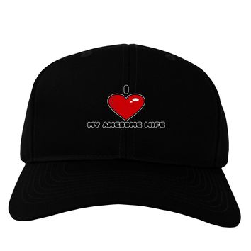 I Heart My Awesome Wife Adult Dark Baseball Cap Hat by TooLoud