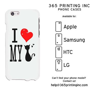 I Love My Cat White Funny Phone Case Cute Graphic Design Phone Cover