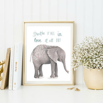 Baby Room Wall Art, Elephant Print, Baby Room Prints, Inspirational Quote Print, Animal Nursery Art, Nursery Wall Decor, New Baby Gift